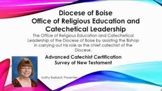Advanced Certification Survey of New Testament