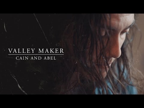 Valley Maker - Cain and Abel [Session Mini Doc]