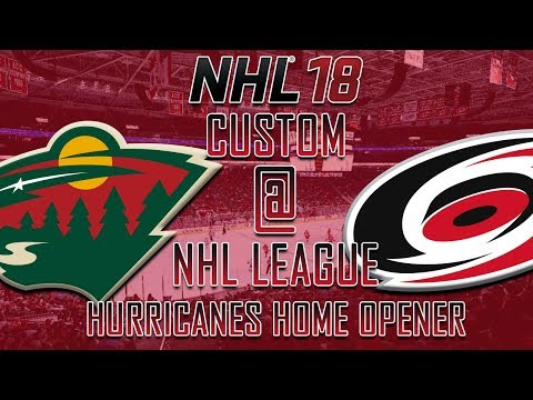 NHL 18 - CNHL - Carolina Hurricanes Home Opener Vs Wild