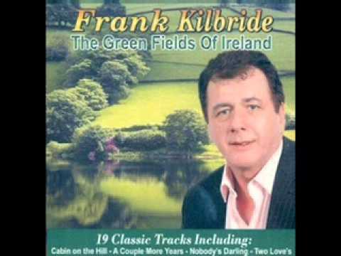 Frank Kilbride Sunnyside Of The Mountains