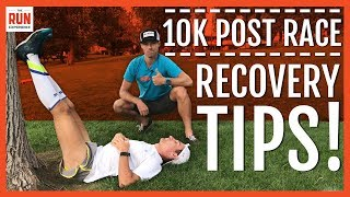 10K Post Race Recovery Tips