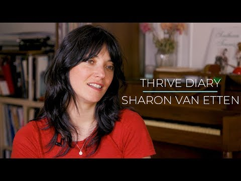 Thrive Diary: Musician Sharon Van Etten on Why It's Never Too Late For a Career Change