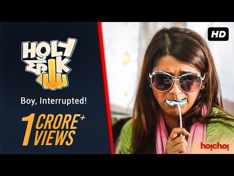 Holy Faak ( হলি ফাঁক ) | S01E01 | Boy, Interrupted| Bengali Webseries | Hoichoi