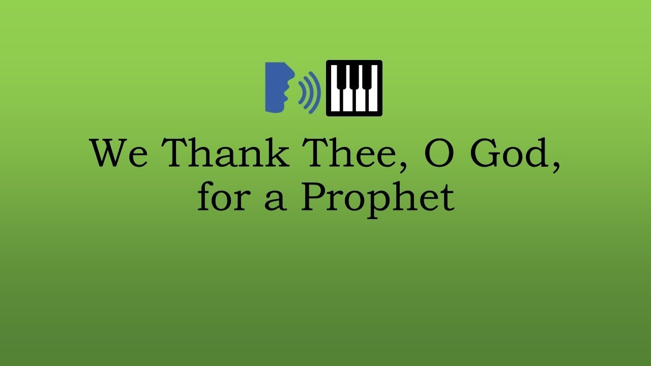 We Thank Thee O God For A Prophet Tenor Youtube