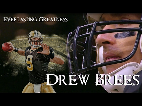 "Drew Brees || ""Everlasting Greatness"" ᴴᴰ 