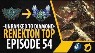 Unranked to Diamond - Renekton Top - Episode 54