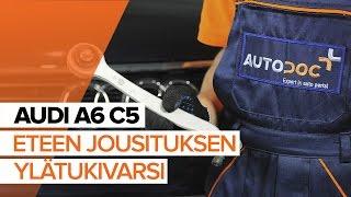 AUDI A6 Tukivarsi vaihto: ohjekirja