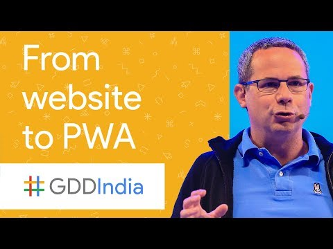 From Website to Progressive Web App (GDD India '17)