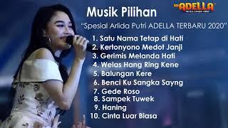 Adella Full Album Spesial Arlida Putri Terbaru 2020