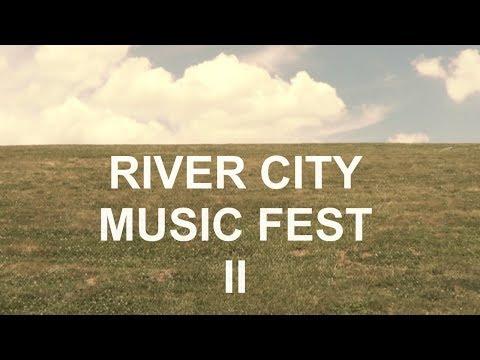 River City Music Fest II - 6/17/2017
