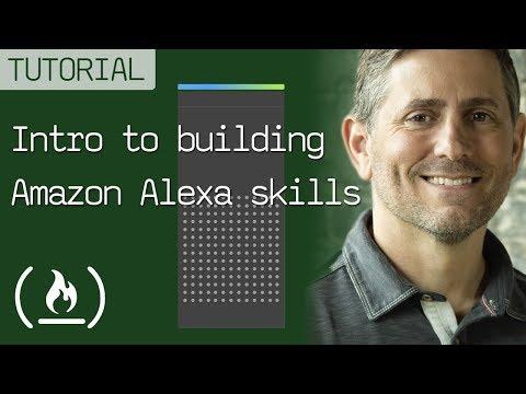 Alexa Development 101 - Full Amazon Echo tutorial course in one video!