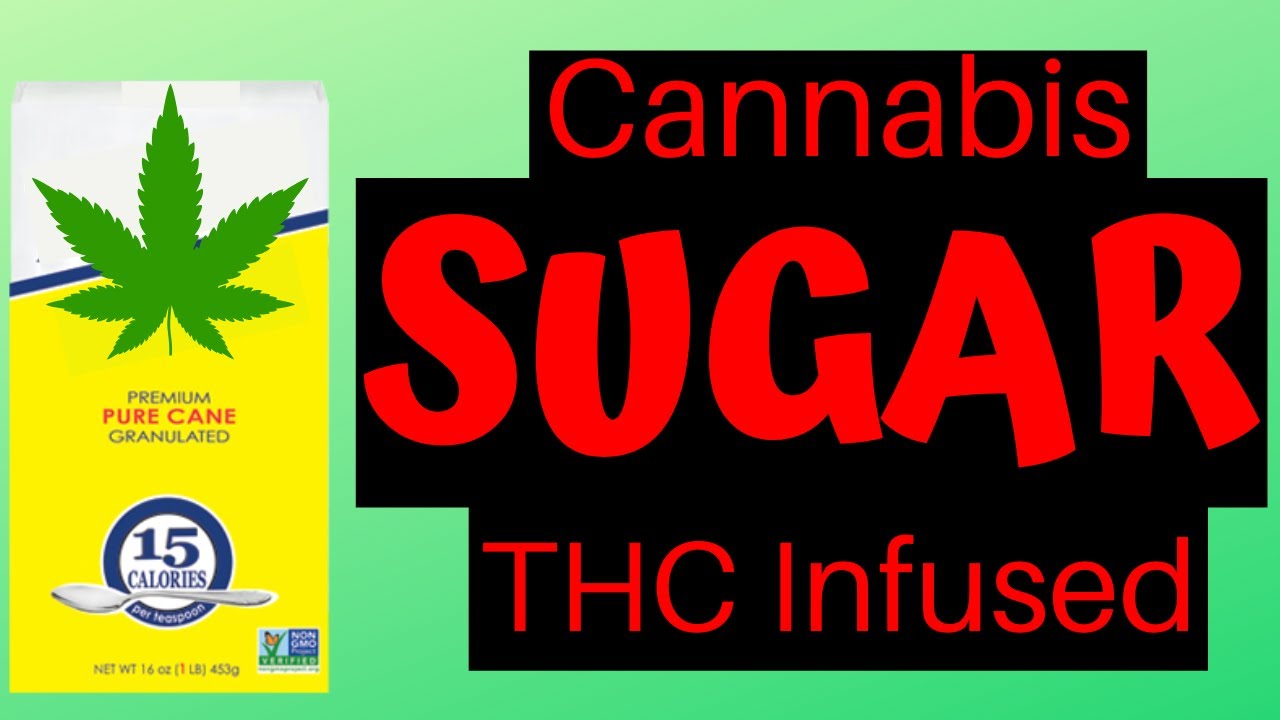 How to make Cannabis THC Sugar