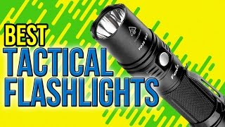 10 Best Tactical Flashlights 2017(, 2016-11-22T22:29:28.000Z)