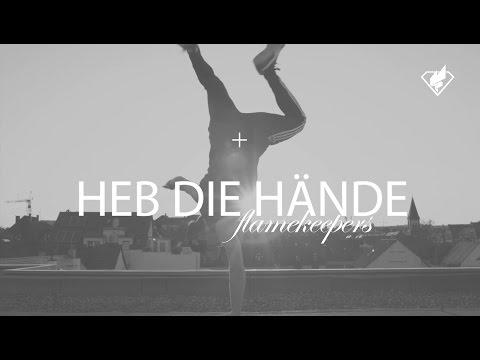 Flamekeepers - Heb die Hände (Musik Video) HD