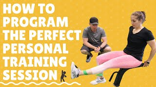 How to Program the Perfect Personal Training Session