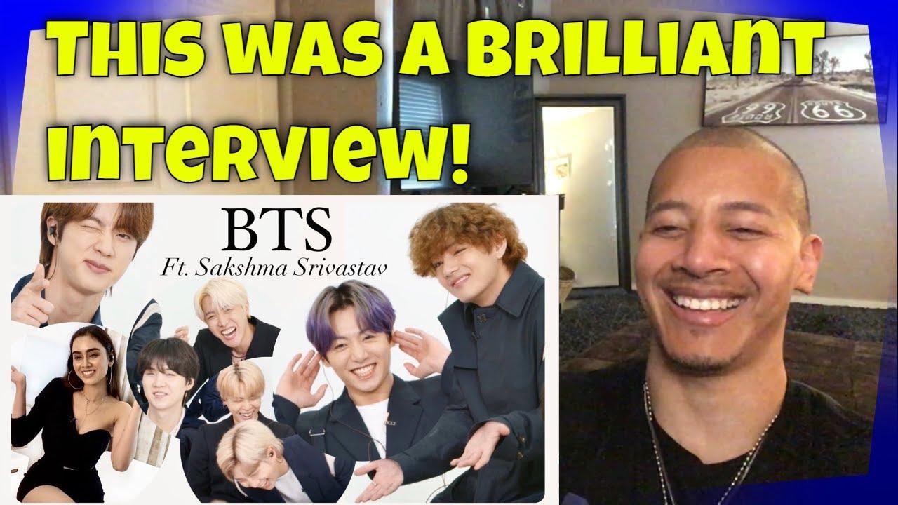 BTS ft. Sakshma Srivastav | Indian Interview (REACTION)