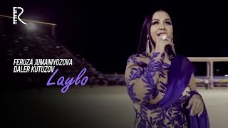 Feruza Jumaniyozova va Daler Kutuzov - Laylo | Феруза ва Далер - Лайло