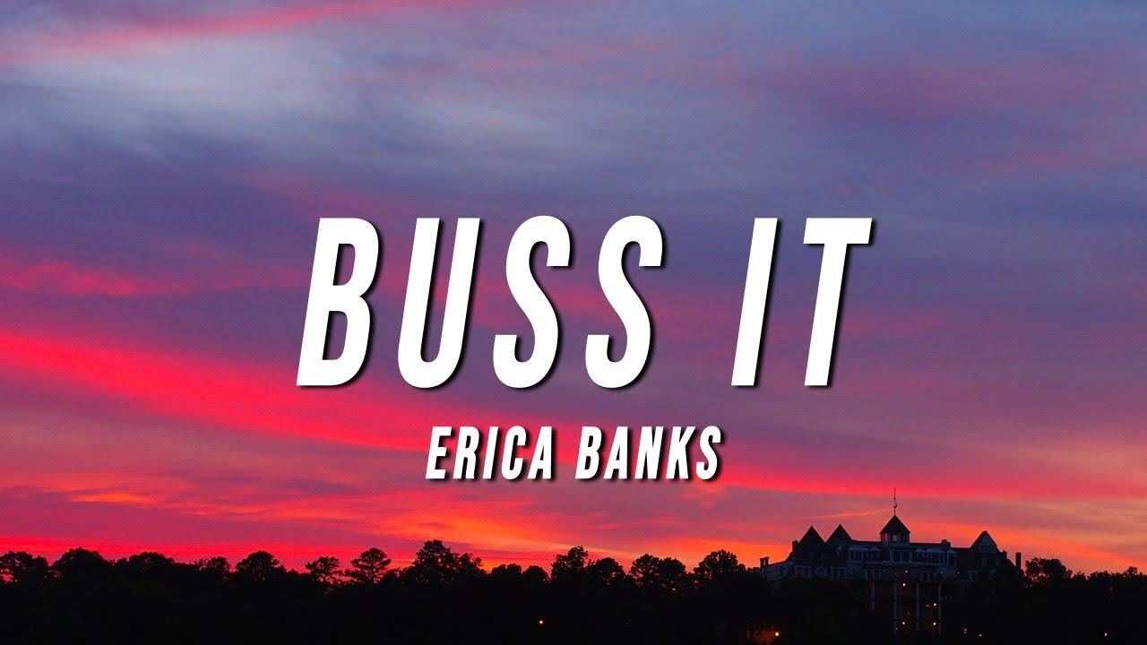 Download Erica Banks - Buss It (Lyrics)