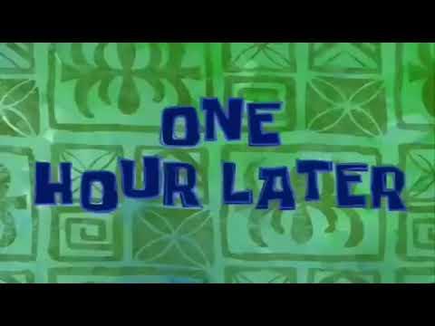 One Hour Later Spongebob timecard for 1 hour