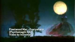 Fleetwood Mac - Everywhere (Psychemagik Edit) - Instamatic video