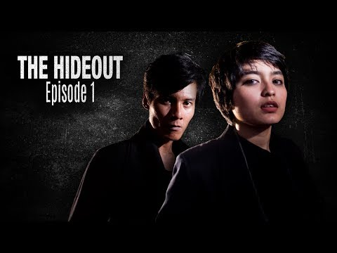 The Hideout - Episode 1 (An Obscured Face - Wajah Yang Tertutup)