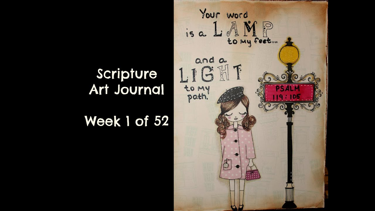 Scripture Art Journal Week 1 Of 52 Psalm 119105