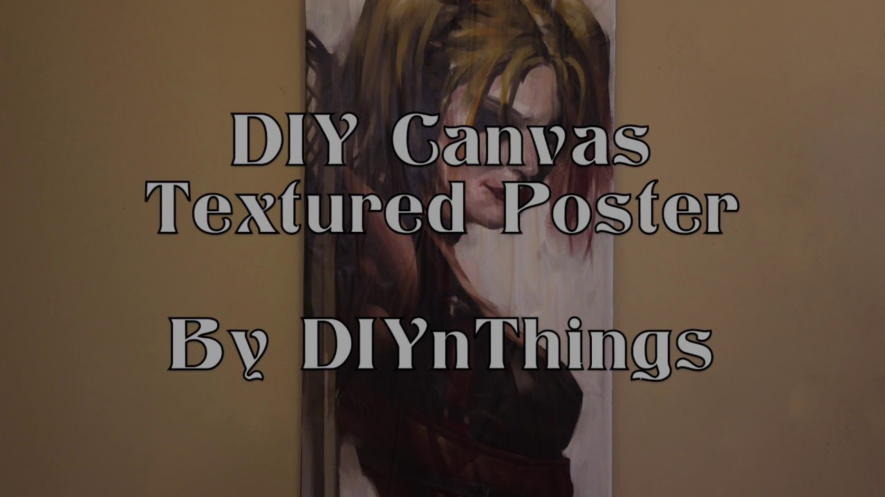 diy canvas textured poster youtube