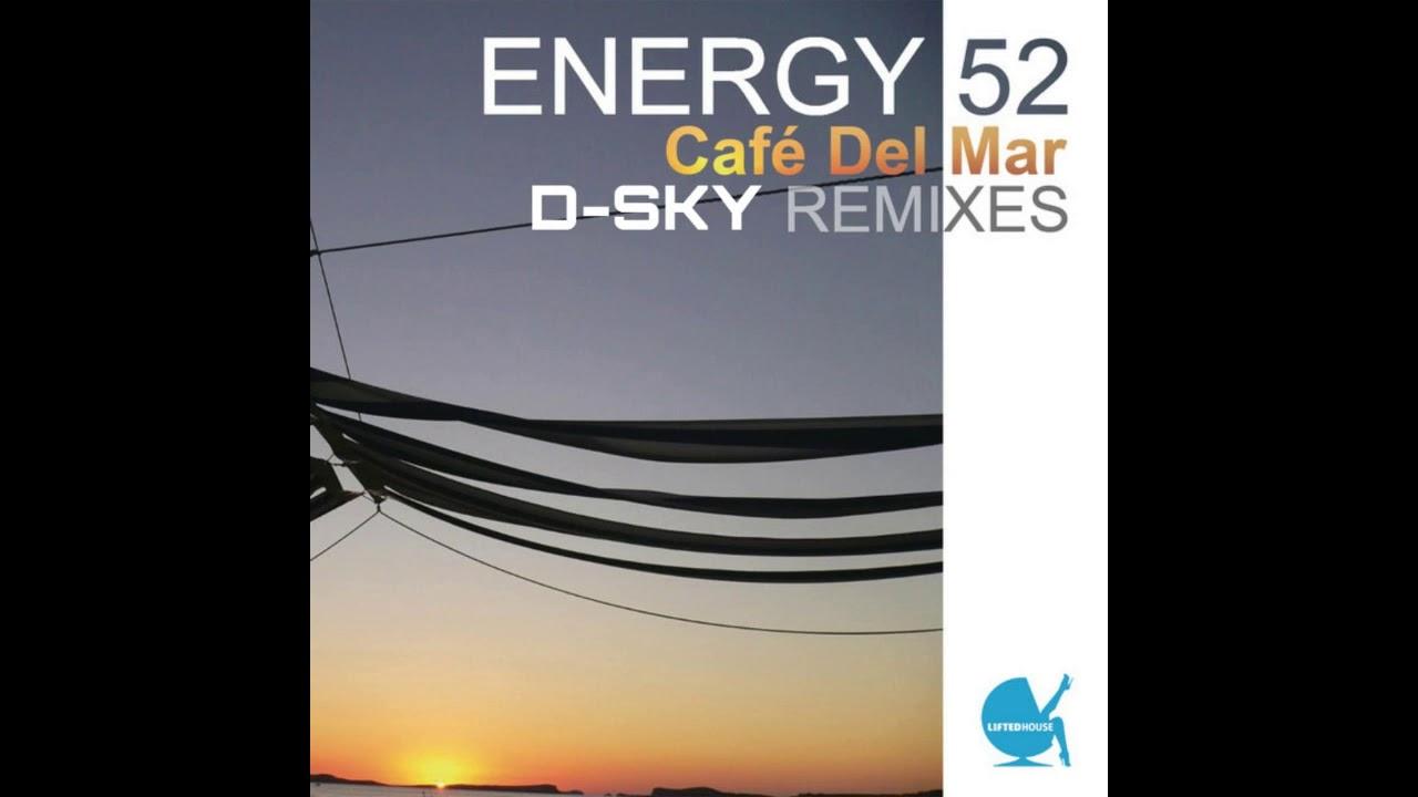 Download Energy 52-Cafe Del Mar (D-SKY Remix)