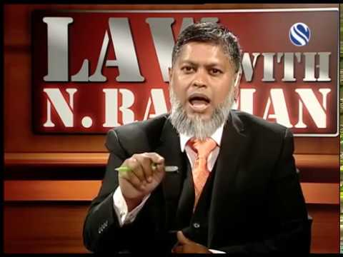 19 August 2017, Law with N Rahman, Part 3