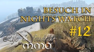Let's Play Life is Feudal MMO #12: Zu Besuch in Nights Watch (& ELCHRITT!) – Wanda und die Walliser