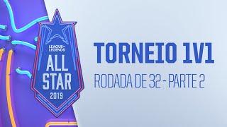 All-Star - Dia 1   Torneio 1v1 - Rodada de 32 - (Parte 2)