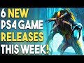 6 NEW PS4 Game Releases THIS WEEK! NEW BIG Action Game Coming?!