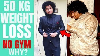 HOW I LOST 50 KG WITHOUT GYM ? STORY OF MY WEIGHT LOSS TRANSFORMATION JOURNEY