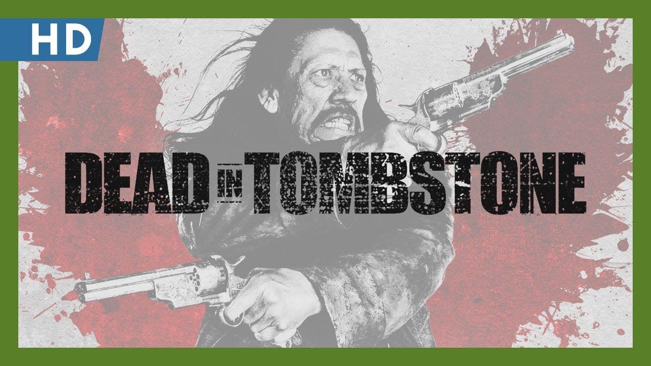 Dead in Tombstone (2013) Trailer