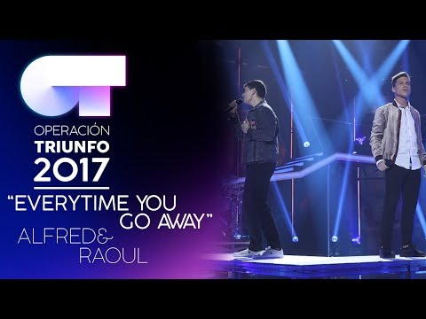 """Everytime You Go Away"" - Alfred y Raoul 