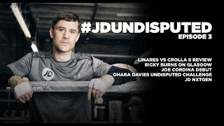 JD Undisputed: Episode 3 - Ricky Burns v Julius Indongo