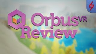 OrbusVR Review - The First VR MMORPG