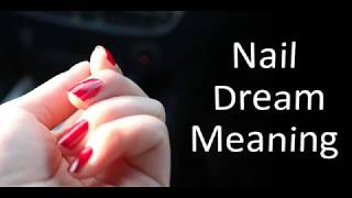 Nail Dream Meaning