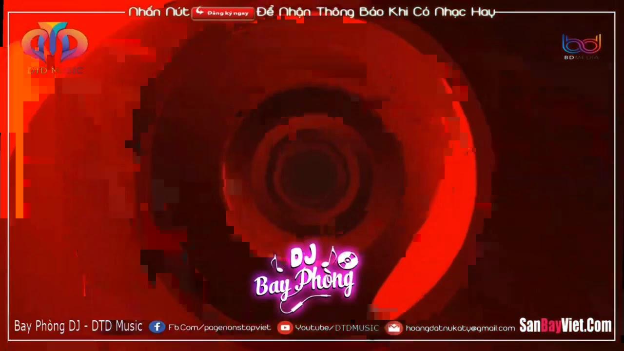 NONSTOP BAY PHÒNG 2021(PHIÊU)✈BÈNG BENG BÉNG⚠️VÒNG XOÁY KẸO KE❌NHẠC DJ NONSTOP VINAHOUSE CỰC MẠNH