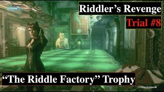 Batman Arkham Knight Riddler Trial #8 The Riddle Factory Trophy