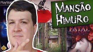 Mansão Himuro: A Lenda, o Jogo Fatal Frame e a Verdade