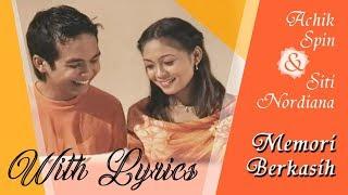 Achik Spin & Siti Nordiana (Nana) - Memori Berkasih Lirik
