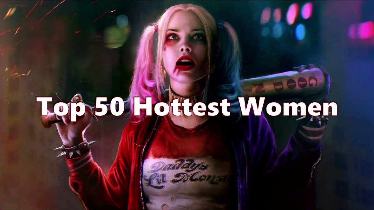 Top 50 hottest women in the world