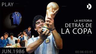 #Campeones1986 - La historia detrás de la Copa - Serie documental completa