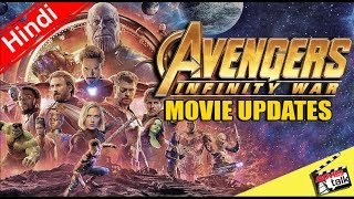 Avengers Infinity War Movie Updates [Explained In Hindi]