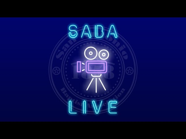 SABA LIVE: Sustaining a Disciple Making Culture in Today's Environment