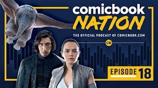 Episode #18: 'Star Wars 9' Character Leaks & 'Dumbo' Review