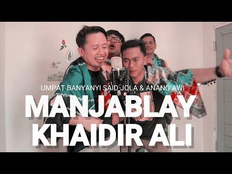 MANJABLAY - Khaidir ali cover by Tommy kaganangan with Said JOLA & Anang awi