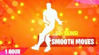 FORTNITE SMOOTH MOVES DANCE (1 HOUR) (50+ SKINS!) (MUSIC DOWNLOAD INCLUDED!)