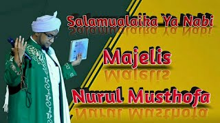 Salamualaika Ya Nabi Lirik | 12 Rabiul Awal | Nurul Musthofa 2017